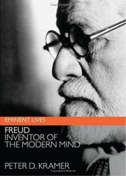 Freud ebook by Peter D. Kramer
