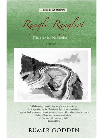 Rungli-Rungliot {Thus Far and No Further} ebook by Rumer Godden