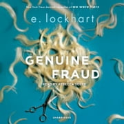Genuine Fraud audiobook by E. Lockhart