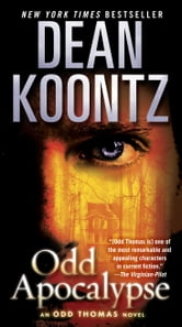 Odd Apocalypse - An Odd Thomas Novel ebook by Dean Koontz
