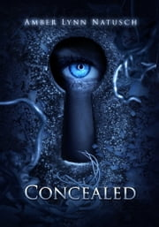 CONCEALED ebook by Amber Lynn Natusch