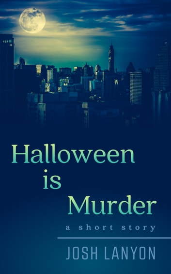 Halloween is Murder ebook by Josh Lanyon