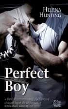 Perfect boy ebook by Helena Hunting