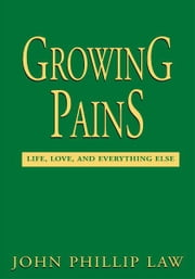 Growing Pains ebook by John Law
