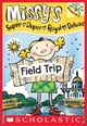 Field Trip: A Branches Book (Missy's Super Duper Royal Deluxe #4) ebook by Susan Nees