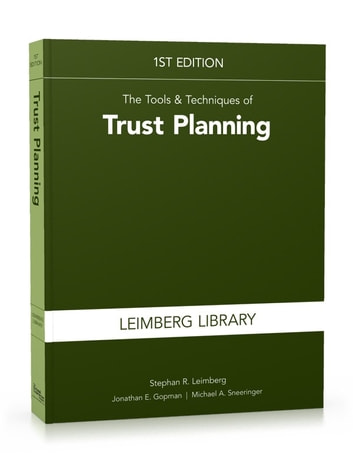 The Tools & Techniques of Trust Planning ebook by Stephan R. Leimberg