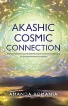 Akashic Cosmic Connection ekitaplar by Amanda Romania