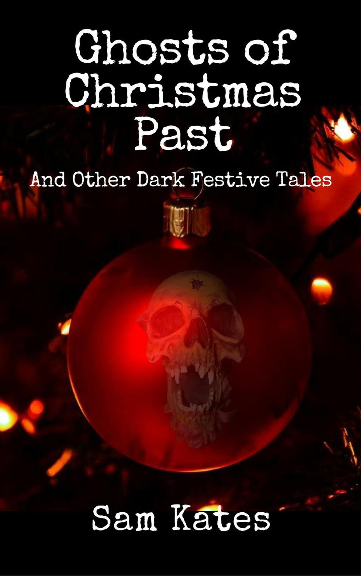 Past & Other Dark Festive Tales eBook