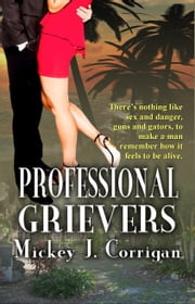 Professional Grievers ebook by Mickey J. Corrigan