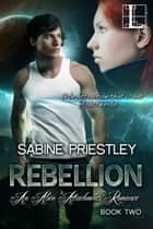 Rebellion ebook by Sabine Priestley