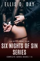 Six Nights of Sin ebook by Ellis O. Day