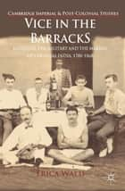Vice in the Barracks ebook by E. Wald