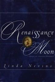 Renaissance Moon ebook by Linda M. Nevins