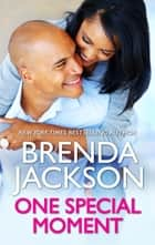 One Special Moment ebooks by Brenda Jackson