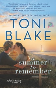 A Summer to Remember - A Summer Island Prequel ebook by Toni Blake