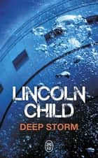 Deep Storm eBook by Lincoln Child, Isabelle-Sophie Lecorné