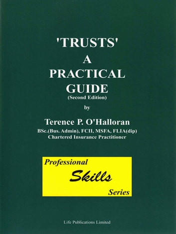 'Trusts' A Practical Guide ebook by Terence P. O'Halloran