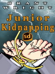 Junior Kidnapping ebook by Brant Wright