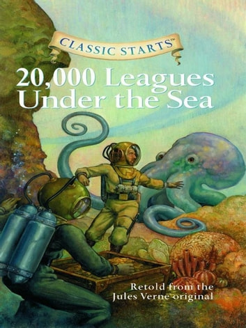 Classic Starts 20000 Leagues Under The Sea Ebook By Jules Verne