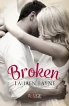 Broken: A Rouge Contemporary Romance eBook von Lauren Layne