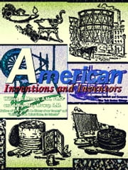 American Inventions and Inventors (Illustrations) ebook by Arthur May Mowry,William A. Mowry