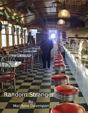 Random Stranger - The Abstract Series ebook by Matthew Davenport