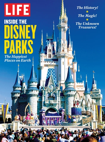 Life inside the disney parks ebook by the editors of life life inside the disney parks the happiest places on earth ebook by the editors of publicscrutiny Image collections