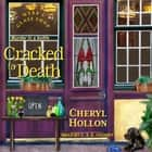Cracked to Death audiobook by Cheryl Hollon