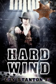 Hard Wind ebook by Guy S. Stanton III