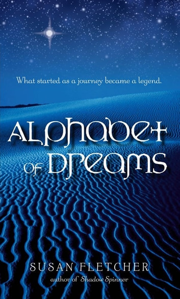 Alphabet of Dreams ebook by Susan Fletcher