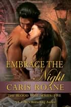 Embrace the Night ebook by Caris Roane