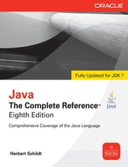 Java The Complete Reference, 8th Edition ebook by Herbert Schildt