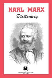 Karl Marx Dictionary ebook by Morris Stockhammer