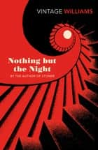 Nothing But the Night 電子書 by John Williams