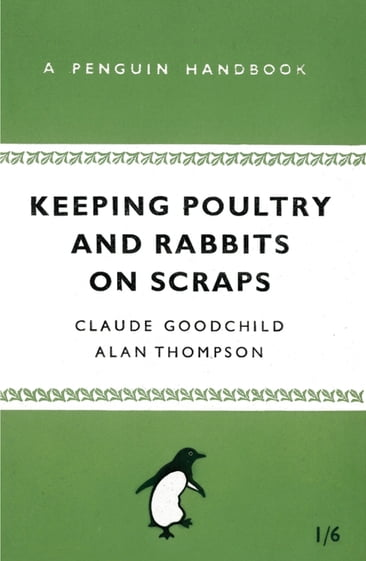 Review of Keeping Poultry and Rabbits on Scraps by Unknown author