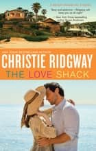 The Love Shack ebook by
