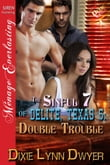 The Sinful 7 of Delite, Texas 5: Double Trouble