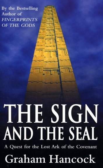 The Sign And The Seal ebook by Graham Hancock