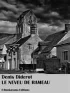 Le Neveu de Rameau ebook by Denis Diderot