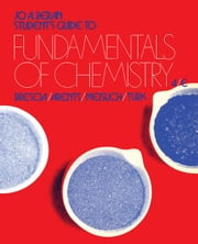 Student's Guide to Fundamentals of Chemistry: Brescia, Arents, Meislich, Turk ebook by Beran, Jo A.