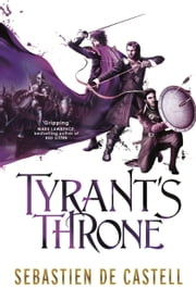 Tyrant's Throne - The Greatcoats Book 4 ebook by Sebastien de Castell