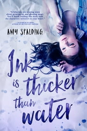 Ink is Thicker Than Water ebook by Amy Spalding
