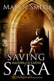 Saving Sara - Book Three ebook by Maren Smith