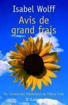 Avis de grand frais ebook by Isabel Wolff