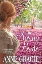 The Spring Bride ebook by