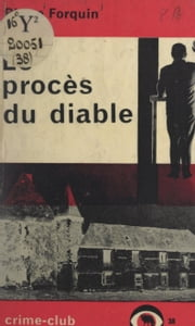 Le procès du diable eBook by Pierre Forquin