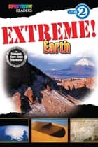 Extreme! Earth ebook by Katharine Kenah