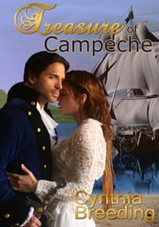 Treasure of Campeche ebook by Cynthia Breeding