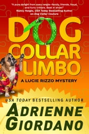 Dog Collar Limbo ebook by Adrienne Giordano