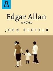 Edgar Allan ebook by John Neufeld